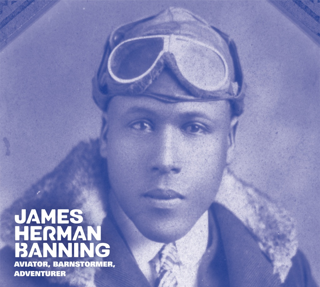 James Herman Banning: Aviator, Barnstormer, Adventurer